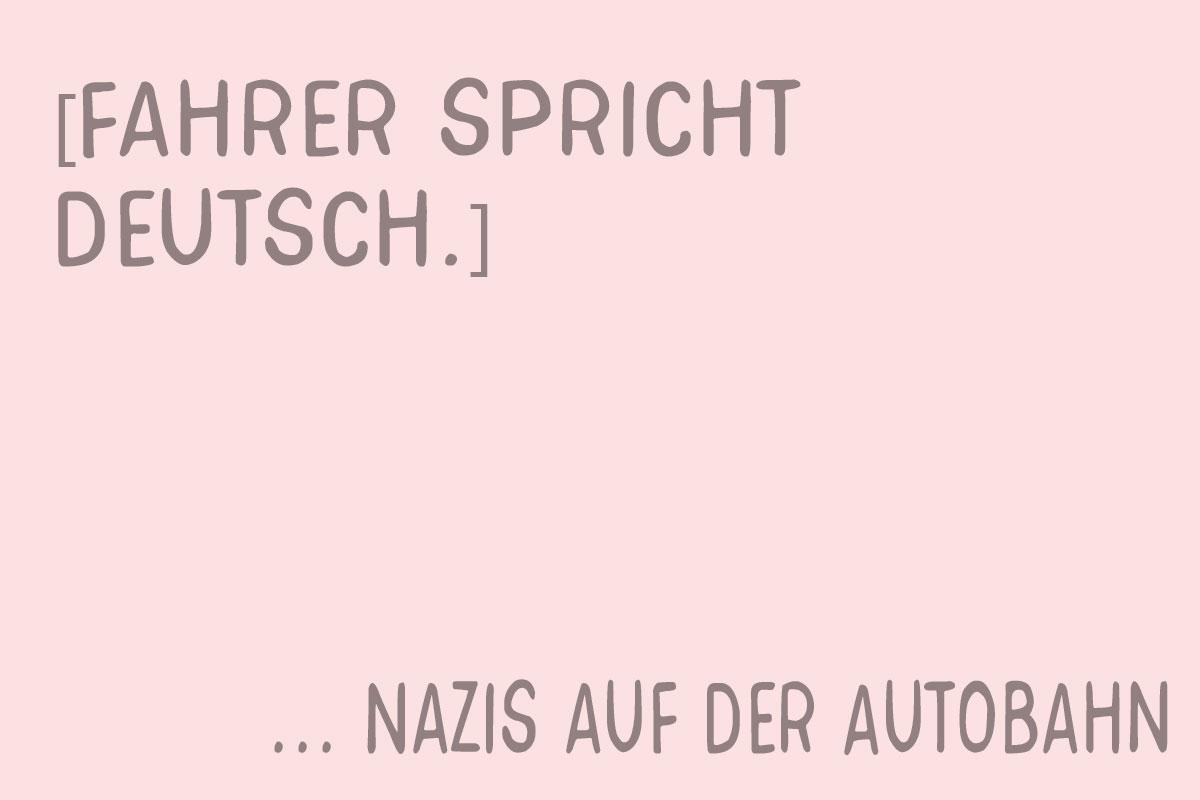 fahrer spricht deutsch. nazis auf der autobahn