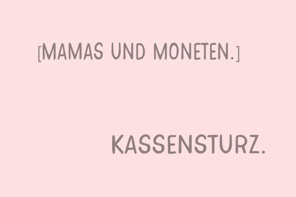 mamas und moneten. kassensturz